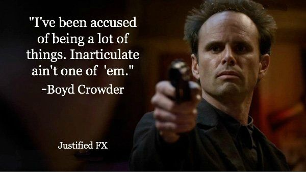 Boyd Crowder quote